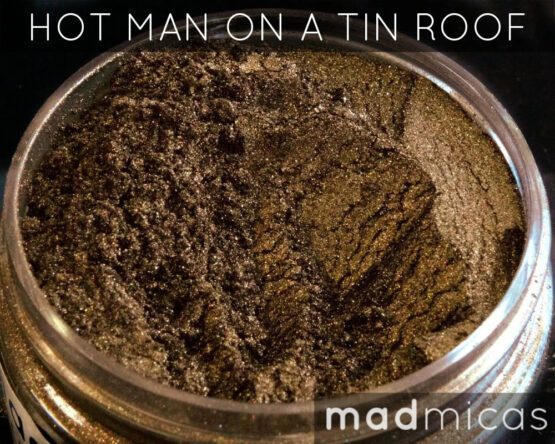Mad Micas Hot Man On A Tin Roof Mica Canada